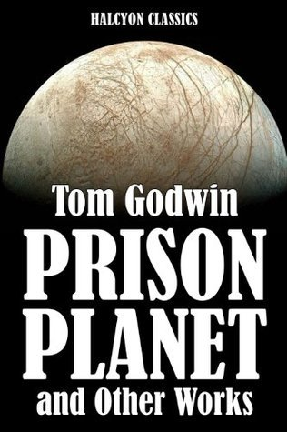 Space Prison and Other Works  by  Tom Godwin