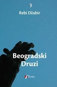 Beogradski Druzi  by  Rabie Jaber