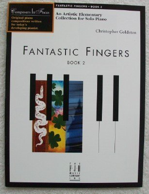 Fantastic Fingers, Book 2  by  Christopher Goldston