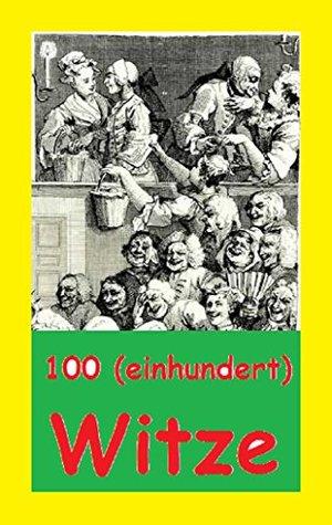 100 (einhundert) Witze  by  Herbert-Friedrich Witzel