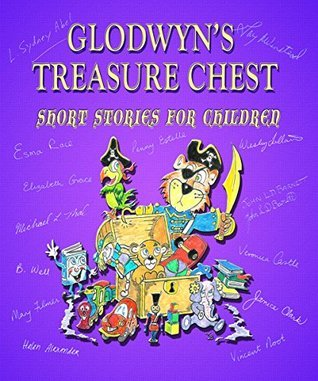 Glodwyns Treasure Chest (Crimson Cloak Anthologies Book 1) L. Sydney Abel