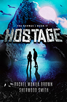 Hostage (The Change, # 2) Rachel Manija Brown