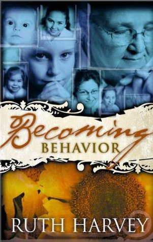 Becoming Behavior Ruth Harvey
