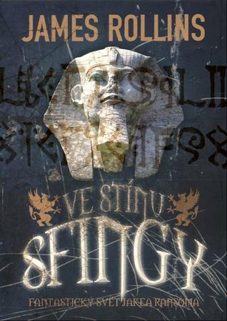 Ve stínu sfingy  by  James Rollins