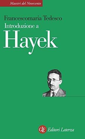 Introduzione a Hayek Francescomaria Tedesco