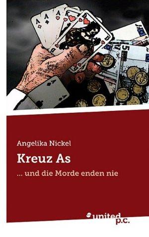 Kreuz As: ... und die Morde enden nie  by  Angelika Nickel