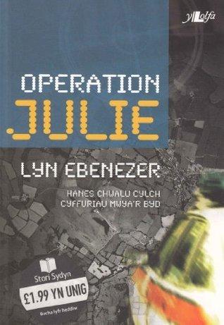 Operation Julie Lyn Ebenezer