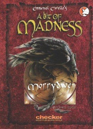 A Bit of Madness : Morrydwen (Comic Book) Emmanuel Civiello