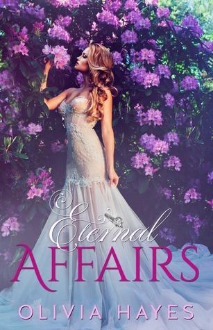 Eternal Affairs Olivia Hayes
