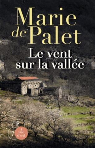 Le vent sur la vallée  by  Marie de Palet