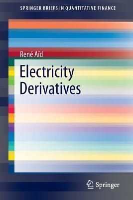 Electricity Derivatives Rene Aid