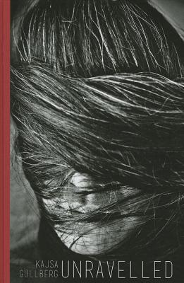 Unravelled  by  Kajsa Gullberg