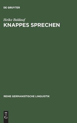 Knappes Sprechen  by  Heike Baldauf