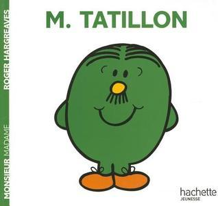 Monsieur Tatillon  by  Roger Hargreaves