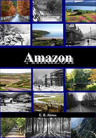 Amazon  by  E. B. Alston