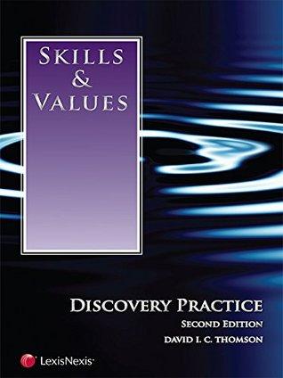 Skills & Values: Discovery Practice David I.C. Thomson