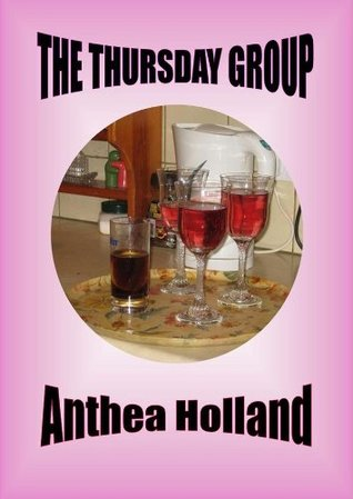 The Thursday Group Anthea Holland