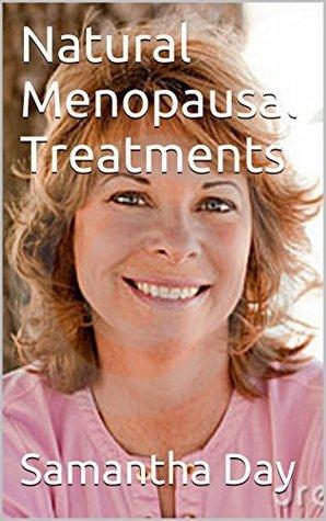 Natural Menopausal Treatments Samantha  Day