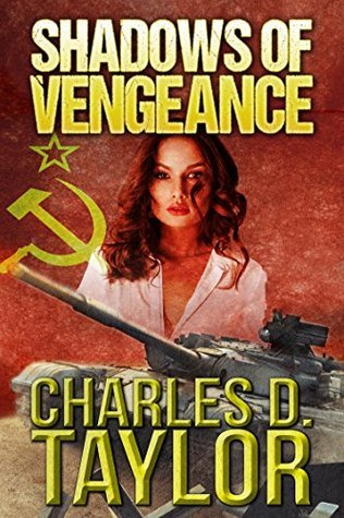 Shadows of Vengeance Charles D. Taylor