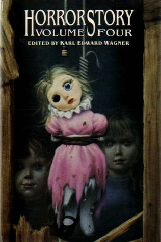 HorrorStory Volume Four  by  Karl Edward Wagner