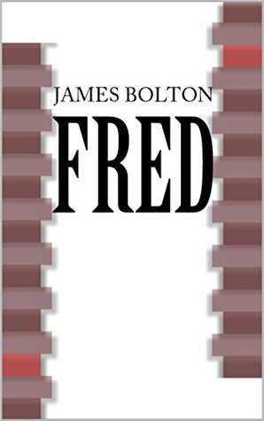 Fred  by  James Bolton