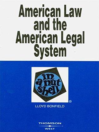 American Law and the American Legal System in a Nutshell Lloyd Bonfield