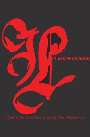 FUFFYS: Lil Red in da Hood (grey edition) Bryan Paul Rechards