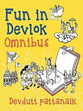 Fun in Devlok: Omnibus  by  Devdutt Pattanaik
