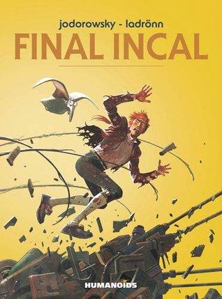 Final Incal  by  Alejandro Jodorowsky