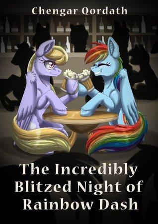 The Incredibly Blitzed Night of Rainbow Dash Chengar Qordath