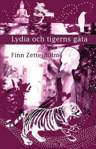 Lydia och tigerns gåta Finn Zetterholm