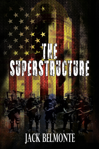 The Superstructure  by  Jack Belmonte