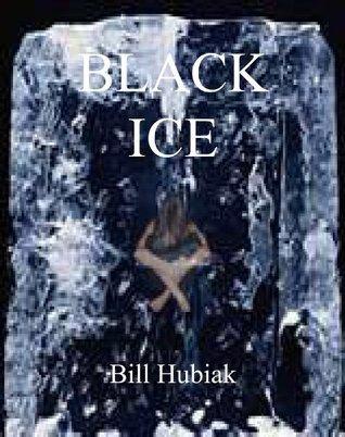 Black Ice Bill Hubiak