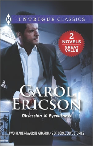 Obsession & Eyewitness  by  Carol Ericson