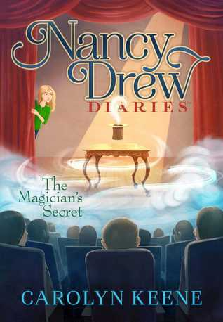 The Magicians Secret (Nancy Drew Diaries #8)  by  Carolyn Keene