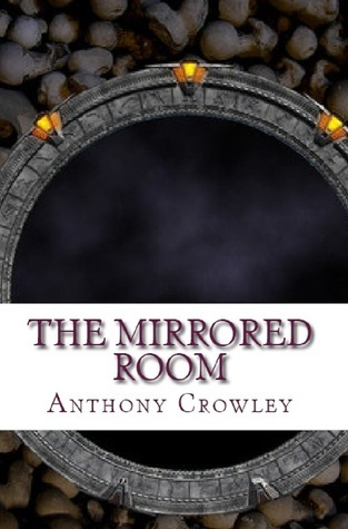 The Mirrored Room  by  Anthony Crowley