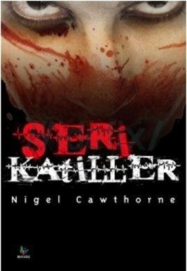 Seri Katiller  by  Nigel Cawthorne