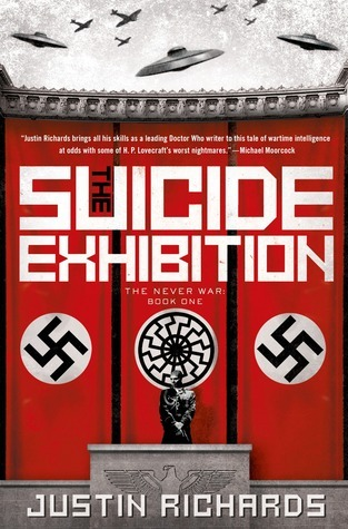 The Suicide Exhibition: A Novel  by  Justin Richards