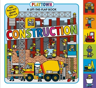 Playtown: Construction: A-Lift-the-Flap-Book Roger Priddy