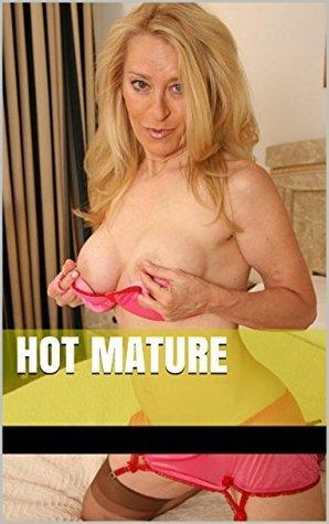 Hot Mature 17: Book seductive mature and a lot of erotica  by  Veronica Vassex