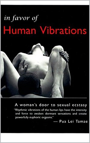 In Favor Of Human Vibrations Pua Lei Tamae