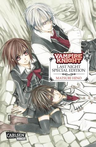 Vampire Knight 19: Last Night Special Edition  by  Matsuri Hino