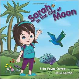 Sarah in the City of Moon  by  Fida Fayez Qutob