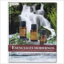 Esenciales modernos: Una guía contemporánea para el uso terapéutico de los aceites esenciales Abundant Health