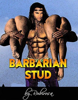 Barbarian Stud  by  Rubirosa