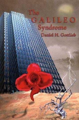 The GALILEO Syndrome  by  Daniel Gottlieb