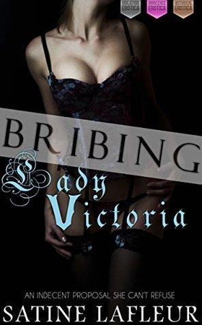Bribing Lady Victoria (Violation Innocence Historical Erotica)  by  Satine LaFleur