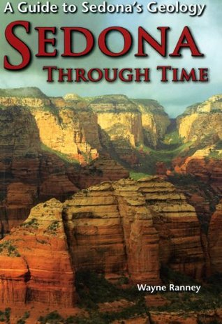 Sedona Through Time  by  Wayne Ranney