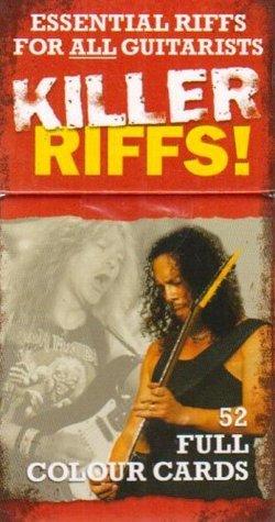 Killer Riffs Ess Riffs Gtr 52 Cards: Essential Riffs for All Guitarists  by  Various