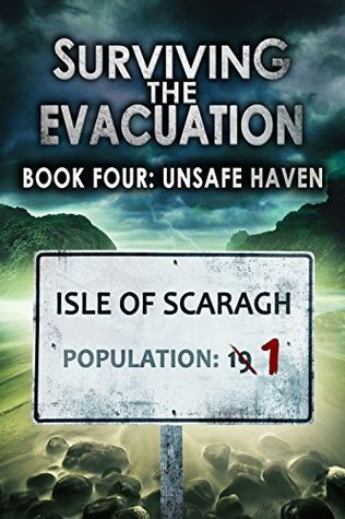 Unsafe Haven (Surviving The Evacuation #4) Frank Tayell